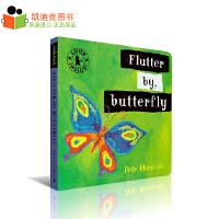 #英国进口 Petr Horacek作品 Flutter By, Butterfly【异型纸板书】