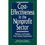 【预订】Cost-Effectiveness in the Nonprofit Sector: Methods and