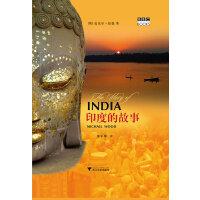 印度的故事(BBC纪录片《印度的故事》同名图书,著名纪录片导演、作家、历史学家迈克尔伍德追溯印度历史对世界的影响)