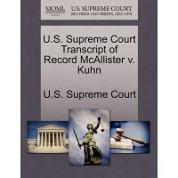 【预订】U.S. Supreme Court Transcript of Record McAllister V. K
