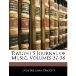 【预订】Dwight's Journal of Music, Volumes 37-38