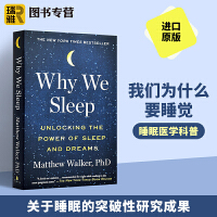 我们为什么要睡觉 美版 英文原版 Why We Sleep 睡眠和梦的新科学 意识睡眠与大脑 睡眠的重要性 Matthe