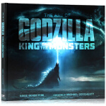 哥斯拉2 怪兽之王 The Art Of Godzilla King Of The Monsters 英文原版进口 电
