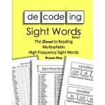 【预订】Decoding Sight Words Book 3: The Secret to Reading Mult