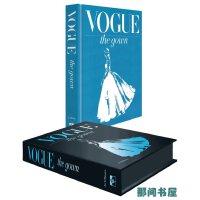 VOGUE: THE GOWN Vogue 杂志中的礼服  晚礼服设计画册 服装设计作品图书
