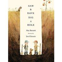 山姆和大卫去挖洞(荣获2015年凯迪克银奖) 英文原版 Sam and Dave Dig a Hole    ISBN:9781406357769