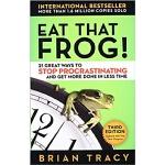 英文原版 吃掉那只青蛙:博恩・崔西的高效时间管理法则 Brian Tracy: Eat That Frog!