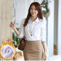 秋冬新款职业衬衫女长袖寸衫韩版修身加厚加绒保暖白色衬衣女衫衣