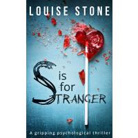 S is for Stranger: the gripping psychological thriller you d