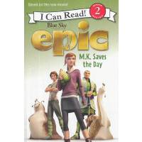 "Epic: M.K. Saves the Day 森林战士:玛丽・凯瑟琳""M.K""大逆转(I Can Read,Lev"