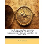【预订】The Thompson Red Book on Advertising: A Register of Rep