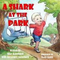 【预订】A Shark at the Park
