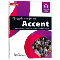 Collins Work on your Accent 英文版 柯林斯英语口语语音突破 英文原版 正版进口书籍