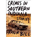 【预订】Crimes in Southern Indiana Stories