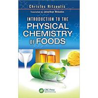 【预订】Introduction to the Physical Chemistry of Foods 9781466