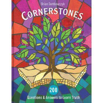 【预订】Cornerstones: 200 Questions and Answers to Learn Truth 预订商品,需要1-3个月发货,非质量问题不接受退换货。