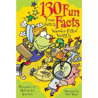 【预订】130 Fun Facts from God's Wonder-Filled World