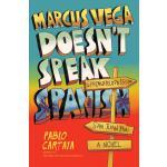 【预订】Marcus Vega Doesn't Speak Spanish