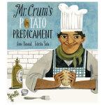 Mr. Crum'S Potato Predicament克拉姆发明了薯片 英文原版艺术绘本
