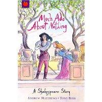 【现货】英文原版 莎士比亚儿童读本:无事生非 (64页)A Shakespeare Story: Much Ado A