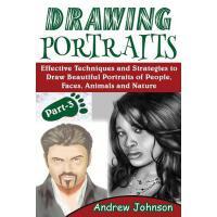 【预订】Drawing Portraits: Effective Techniques and Strategies