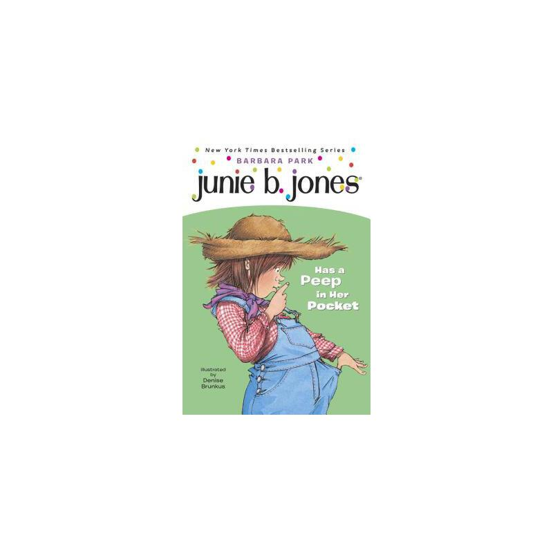 【预订】Junie B. Jones #15: Junie B. Jones Has a Peep in Her Pocket 预订商品,需要1-3个月发货,非质量问题不接受退换货。