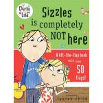 Sizzles Is Completely Not Here (Board Book) 查理与劳拉:西塞斯不在这儿(卡