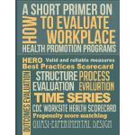 【预订】A Short Primer on How to Evaluate Workplace Health Prom