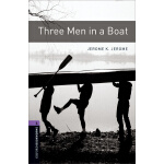 Oxford Bookworms Library: Level 4: Three Men in a Boat 牛津书虫