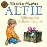 Alfie & The Birthday Surprise 阿尔菲的生日惊喜 ISBN 9781862307872
