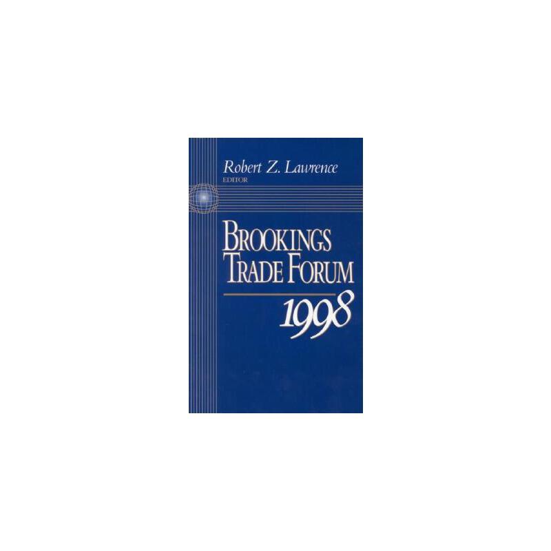 【预订】Brookings Trade Forum: 1998 预订商品,需要1-3个月发货,非质量问题不接受退换货。