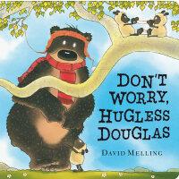 Don't Worry, Hugless Douglas[Boardbook]别担心,道格拉斯ISBN97814449