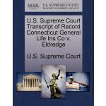 【预订】U.S. Supreme Court Transcript of Record Connecticut Gen