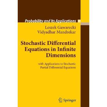 【预订】Stochastic Differential Equations in Infinite Dimensions 预订商品,需要1-3个月发货,非质量问题不接受退换货。