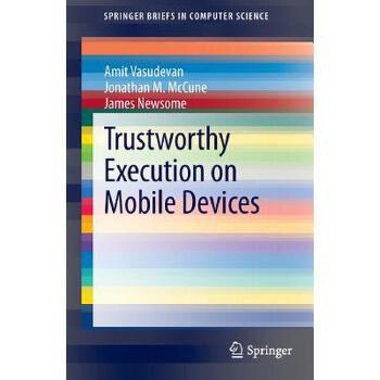 【预订】Trustworthy Execution on Mobile Devices 预订商品,需要1-3个月发货,非质量问题不接受退换货。