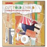 切割、折叠和保留:家里的纸板手工艺 Cut, Fold and Hold