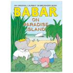 Babar on Paradise Island巴巴在天堂岛 大象巴巴英文原版绘本
