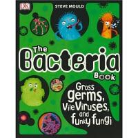 【首页抢券300-100】The Bacteria Book 英文原版进口儿童图书 DK 超可爱的细菌 英语百科全书 带