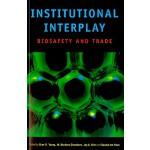 【预订】Institutional Interplay: Biosafety and Trade