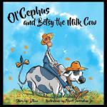 【预订】Ol'cephus and Betsy the Milk Cow