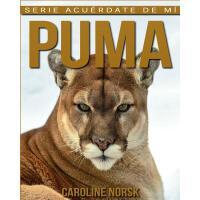 【预订】Puma: Libro de Im?genes Asombrosas Y Datos Curiosos Sob