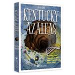 Kentucky Azaleas(肯塔基映山红:如何从美国挖个地洞到中国)