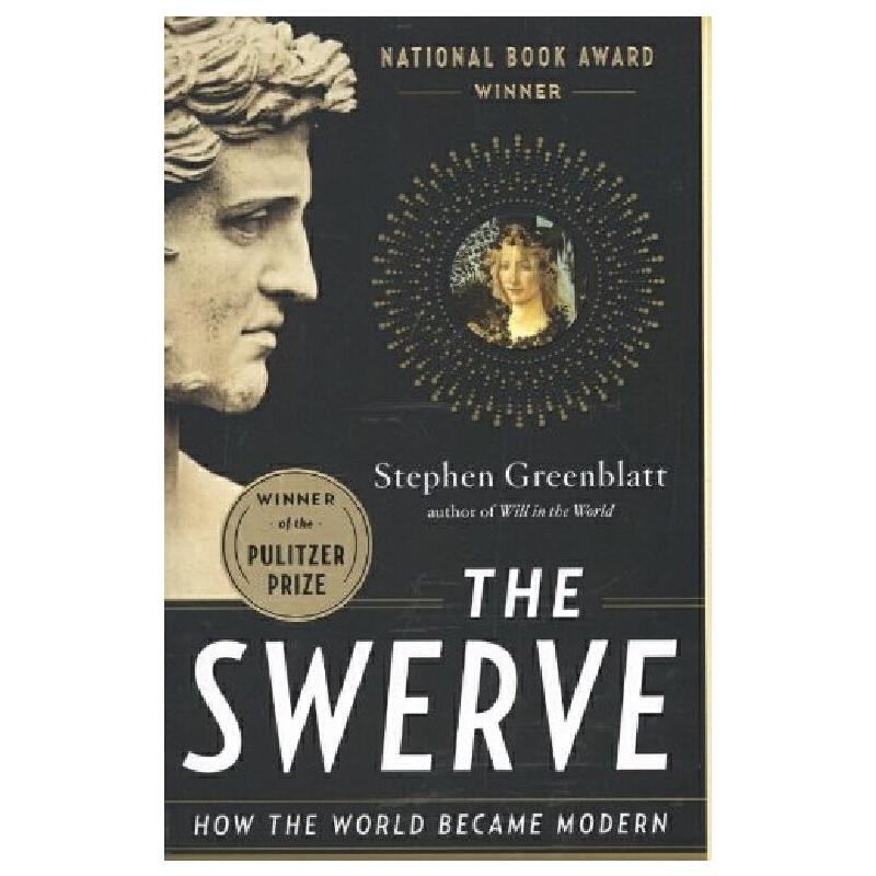 英文原版 大转向:看世界如何步入现代 普利策奖 美国国家图书奖 The Swerve: How the World Became Modern