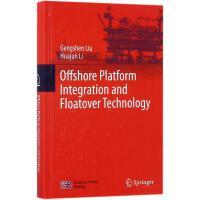 海洋平台组装与浮托安装技术 Gengshen Liu,Huajun Li