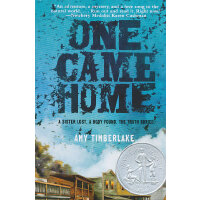 One Came Home 回家(2014年纽伯瑞小说银奖,平装)ISBN9780375873454