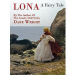 【预订】Lona, a Fairy Tale