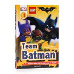 DK出版 蝙蝠侠大电影 The LEGO BATMAN MOVIE Team Batman 英文原版 儿童读物分级阅读