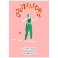 Motherlode 母脉:一本孕产日记 英文原版 怀孕记录绘图创作 心灵解忧