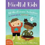 【预订】Mindful Kids: 50 Mindfulness Activities for Kindness, F