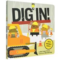 Dig In 挖啊 挖 早教启蒙读物 英文原版进口 亲子早教互动 0-3岁低幼英语启蒙图书绘本